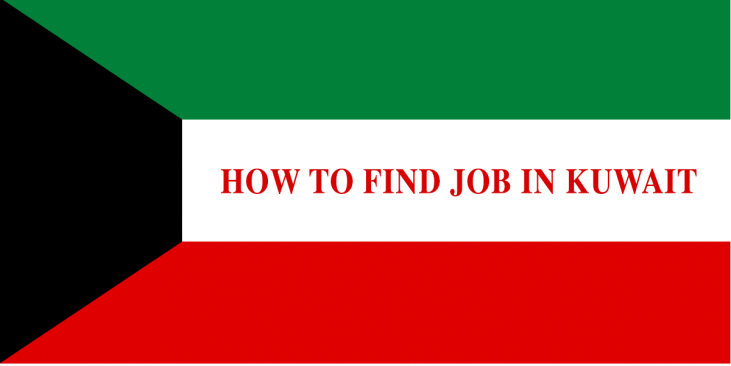 HOW TO FIND JOB IN KUWAIT